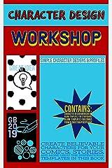 Character Design Workshop Kindle Edition