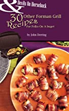 Devils On Horseback And 30 Other Foreman Grill Recipes For Folks On a Budget