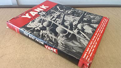 The Best From Yank, the Army Weekly