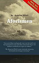 Dr. Kyaciss Pfiell - Aforismen