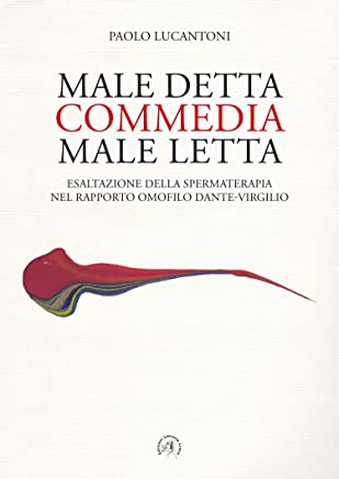 MALE DETTA COMMEDIA MALE LETTA