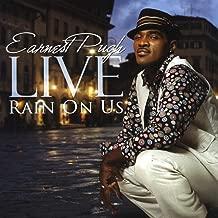Earnest Pugh Live - Rain On Us