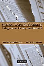 Global Capital Markets: Integration, Crisis, and Growth (Japan-US Center UFJ Bank Monographs on International Financial Ma...