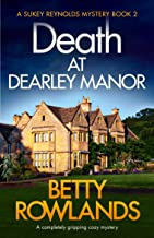 Death at Dearley Manor: A completely gripping cozy mystery (A Sukey Reynolds Mystery Book 2) (English Edition)