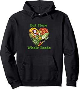 Eat More Whole Foods Pullover Hoodie