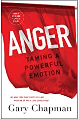 Anger: Taming a Powerful Emotion Kindle Edition