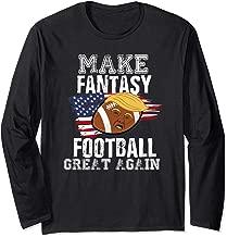 Make Fantasy Football Great Again Funny Donald Trump  Long Sleeve T-Shirt