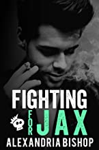 Fighting for Jax (Ashland Series Book 4)