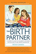 The Birth Partner 5th Edition: A Complete Guide to Childbirth for Dads, Partners, Doulas, and All Other Labor Companions