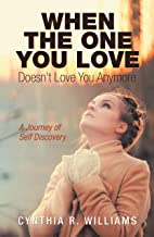 When the One You Love Doesn't Love You Anymore: A Journey of Self Discovery