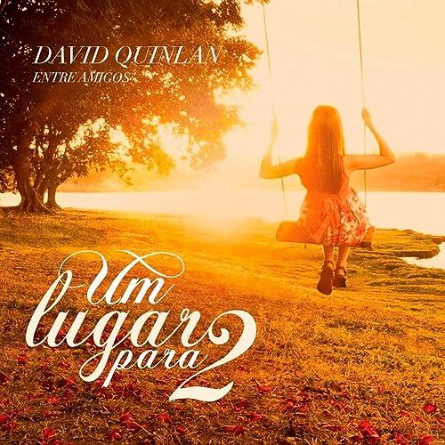 PARA DAVID LUGAR BAIXAR GRATIS DOIS DE QUINLAN CD UM