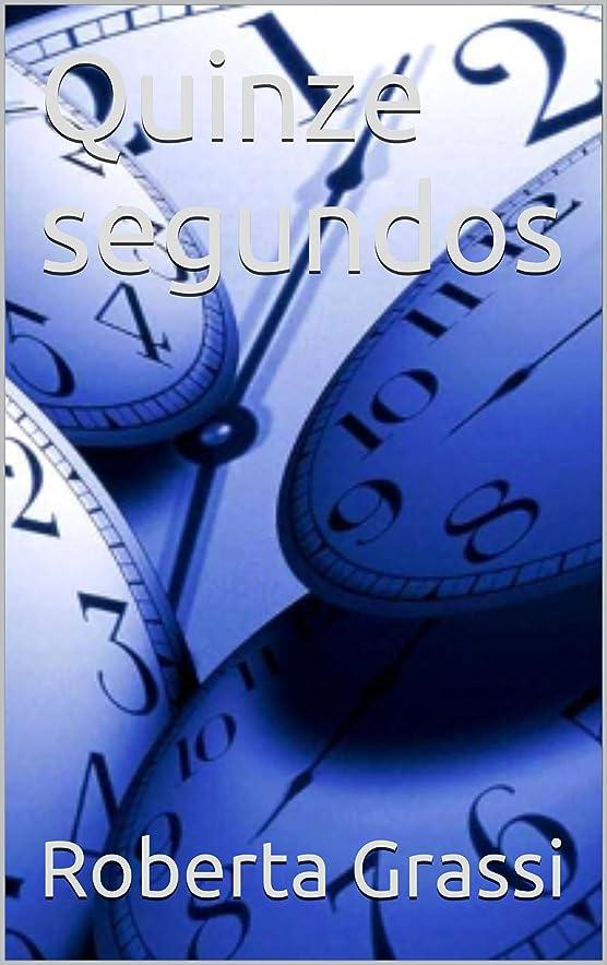 順応性のあるそしてヘアQuinze segundos (Portuguese Edition)