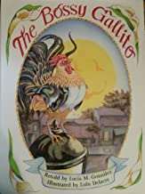 The Bossy Gallito: A Traditional Cuban Folk Tale/El Gallo De Bodas (English and Spanish Edition)
