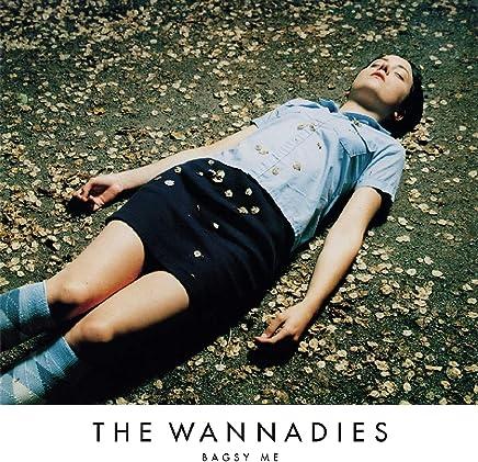 WANNADIES - Bagsy Me (2019) LEAK ALBUM