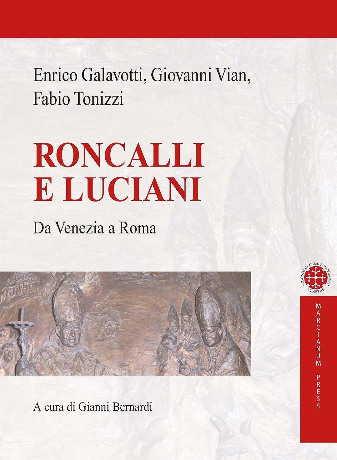 として昇る姿を消すRoncalli e Luciani: Da Venezia a Roma (Italian Edition)