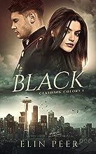 BLACK (Clashing Colors Book 1)