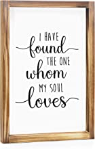 I Have Found the One Whom My Soul Loves Printed Wood Ornament Small Sign