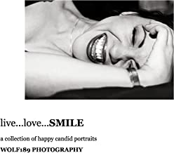 live love smile photography