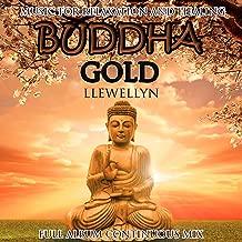 Buddha Gold: Full Album Continuous Mix