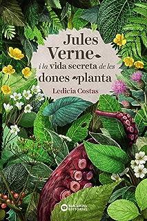 Jules Verne i la vida secreta de les dones planta (Llibres infantils i juvenils - Diversos)