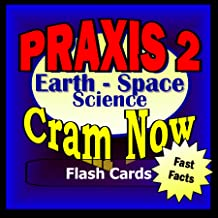 PRAXIS II Prep Test EARTH SCIENCE Flash Cards-CRAM NOW!-PRAXIS Exam Review Book & Study Guide (PRAXIS II Cram Now! 1)