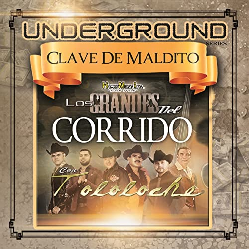 Los Grandes del Corrido Con Tololoche by Various artists on ...