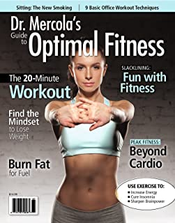 Dr. Mercola's Guide To Optimal Fitness - Issue 65