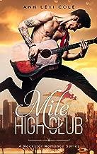 Mile High Club: A Rockstar Romance Series