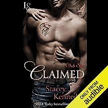 Claimed: Club Sin, Book 1