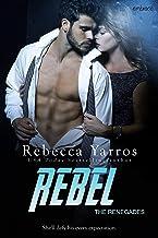Rebel (The Renegades Book 3)