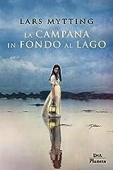 La campana in fondo al lago (Italian Edition) Format Kindle