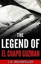 The Legend of El Chapo Guzman (J.D. Rockefeller's Book Club)
