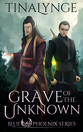 Grave of the Unknown (Blue Phoenix Book 4)