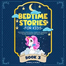 Bedtime Stories for Kids: Meditations Stories for Kids, Children and Toddlers with Unicorns. Help Your Children Asleep. Go...