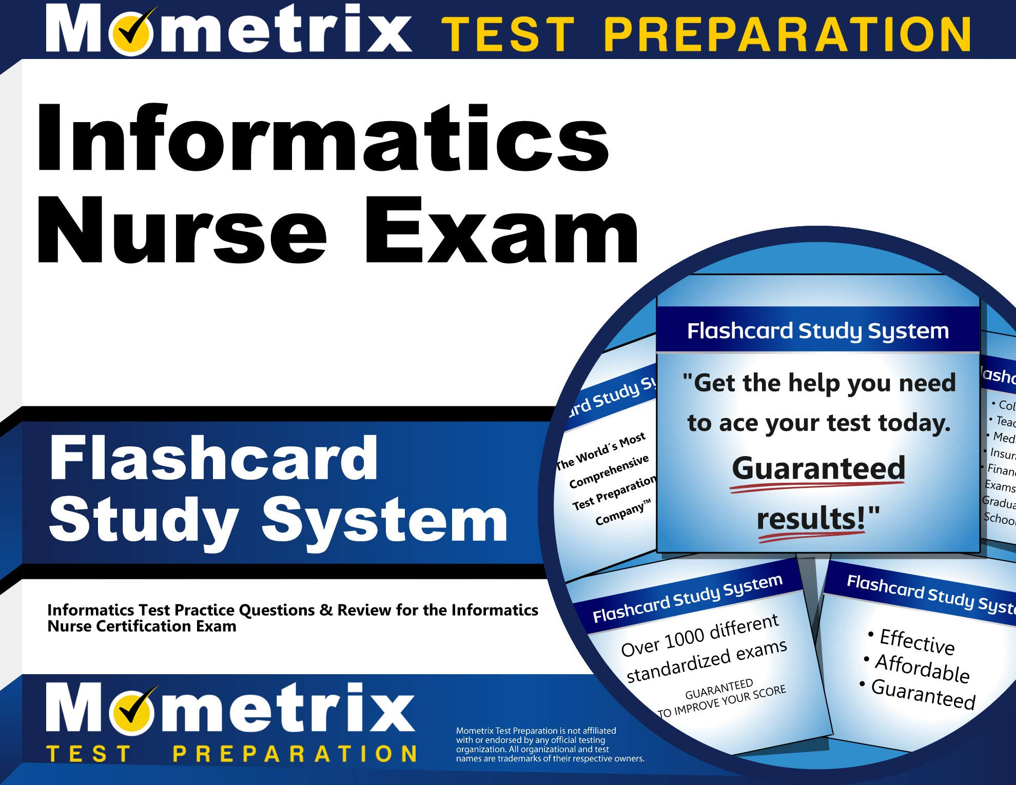 Informatics Nurse Exam Flashcard Study System: Informatics Test Practice Questions & Review For The Informatics Nurse Cert...