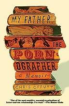 My Father, the Pornographer: A Memoir