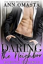 Daring the Neighbor: A steamy forbidden romance (Daring Desires Book 1)