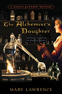 The Alchemist`s Daughter (Bianca Goddard Mystery Book 1)