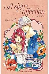 A sign of affection - chapitre 4 (version française) Format Kindle