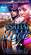All I Want is That Hood Love 4