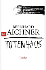 Totenhaus: Thriller (Die Totenfrau-Trilogie 2) (German Edition) Kindle Edition