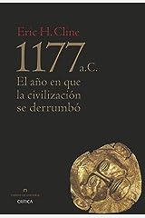 1177 a. C.: El año en que la civilización se derrumbó (Tiempo de Historia) (Spanish Edition) Kindle Edition