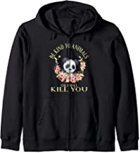 Be Kind To Animals Or I Will Kill You.Cute Panda in Flowers Zip Hoodie