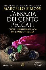 L'abbazia dei cento peccati (Codice Millenarius Saga Vol. 1) Formato Kindle