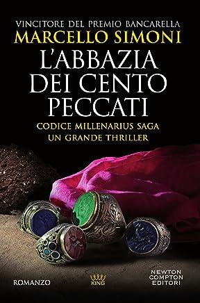 Labbazia dei cento peccati (Codice Millenarius Saga Vol. 1)