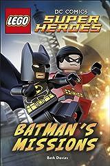 LEGO® DC Comics Super Heroes: Batman's Missions (DK Reads Beginning To Read) Kindle Edition