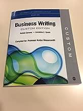 Business Writing: Custom Edition (University of Nebraska-Lincoln BSAD 220)