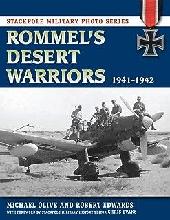 Rommel's Desert Warriors: 1941-1942 (Stackpole Military Photo Series)