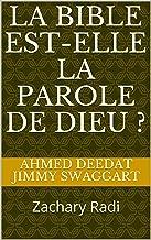La Bible est-elle la parole de Dieu: Le duel de choc entre le grand savant Ahmed Deedat et le révérend Jimmy Swaggart (Fre...