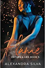 Flame (Virtues & Lies Book 5) Kindle Edition
